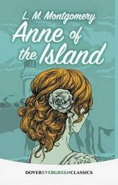 Anne of the Island by L.M.Montgomery