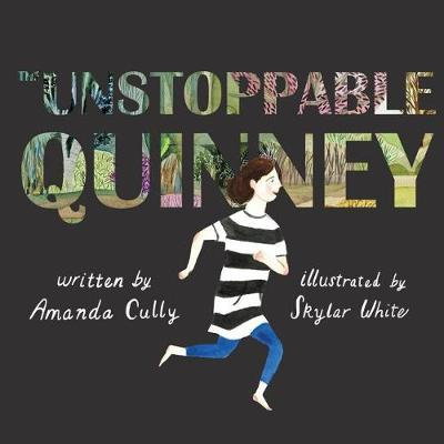 The Unstoppable Quinney by Amanda Cully image