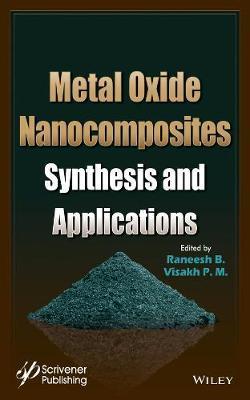Metal Oxide Nanocomposites by B. Raneesh
