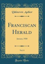Franciscan Herald, Vol. 8 by Unknown Author image