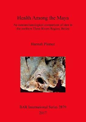 Health among the Maya by Hannah Plumer