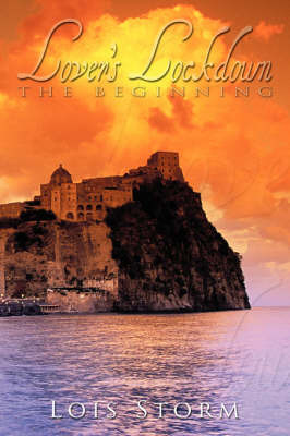 Lover's Lockdown: The Beginning by Lois Storm image