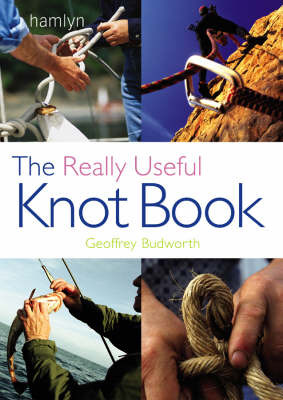 The Really Useful Knot Book by Geoffrey Budworth image