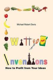 Witty Inventions by Michael Robert Davis