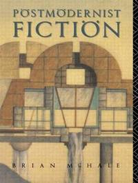 Postmodernist Fiction by Brian McHale image