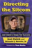 Directing the Sitcom: Joel Zwick's Steps for Success by Joel Zwick