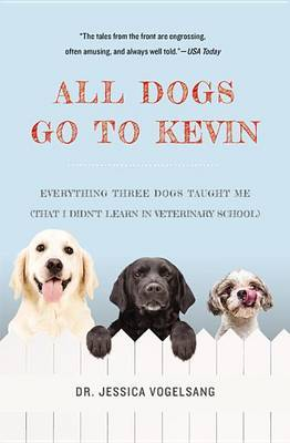 All Dogs Go to Kevin by Jessica Vogelsang image