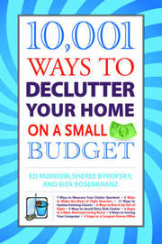 10,001 Ways to Declutter Your Home on a Small Budget by Ed Morrow image