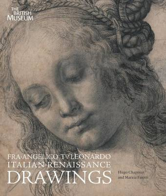 Fra Angelico to Leonardo: Italian Renaissance Drawings by Hugo Chapman