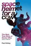 Space Helmet for a Cow 2 by Paul Kirkley