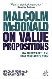 Malcolm McDonald on Value Propositions by Malcolm McDonald image