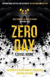Zero Day by Ezekiel Boone