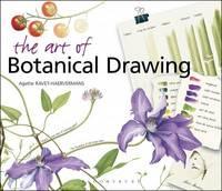 The Art of Botanical Drawing by Agathe Ravet-Haevermans