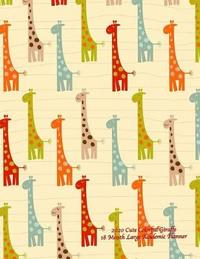 2020 Cute Colorful Giraffe 18 Month Large Academic Planner by Laura's Cute Planners