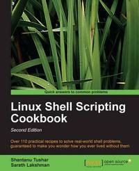 Linux Shell Scripting Cookbook by D Smiley