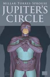 Jupiter's Circle Volume 2 by Mark Millar