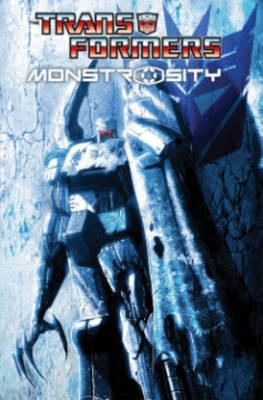 Transformers: Monstrosity by Flint Dille