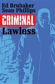 Criminal Volume 2: Lawless by Ed Brubaker
