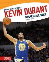 Kevin Durant by Marty Gitlin