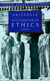 The Nicomachean Ethics by * Aristotle