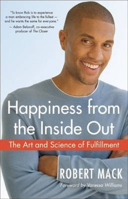 Happiness from the Inside Out by Robert Mack image