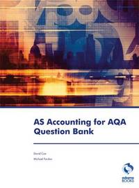AS Accounting for AQA Question Bank by David Cox