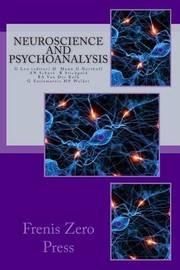 Neuroscience and Psychoanalysis by Giuseppe Leo