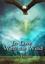 In Love with the Wind and Other Stories by Sally Odgers