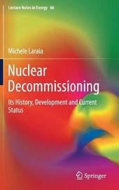 Nuclear Decommissioning by Michele Laraia