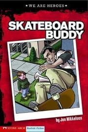 Skateboard Buddy by Jon Mikkelsen image