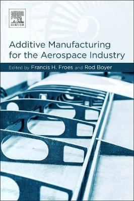 Additive Manufacturing for the Aerospace Industry image
