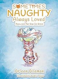 Sometimes Naughty-Always Loved by Arleen Alleman image