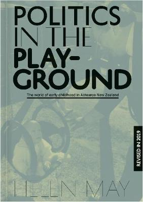 Politics in the Playground by Helen May