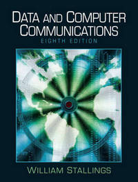 Data and Computer Communications by William Stallings