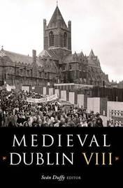 Medieval Dublin: v. 8 image