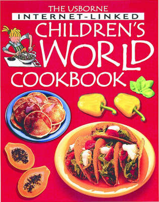 Internet-linked Children's World Cookbook by Angela Wilkes image