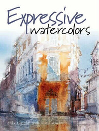 Expressive Watercolors by Mike Chaplin