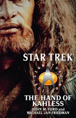 The Star Trek: Signature Edition: The Hand of Kahless by John M. Ford image