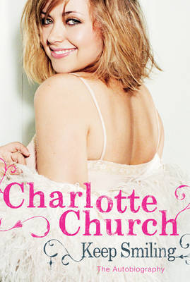 Keep Smiling by Charlotte Church