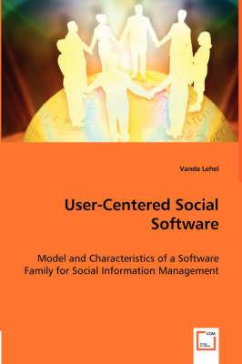 User-Centered Social Software by Vanda Lehel