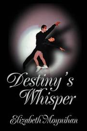 Destiny's Whisper by Elizabeth Moynihan image