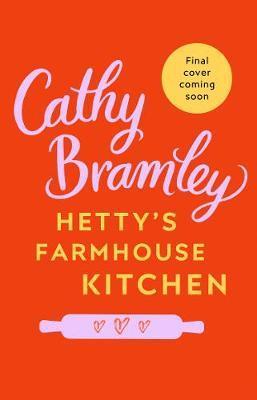 Hetty's Farmhouse Bakery by Cathy Bramley