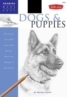 Dogs and Puppies by Stacey Nolon