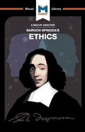 Baruch Spinoza's Ethics by Gary Slater