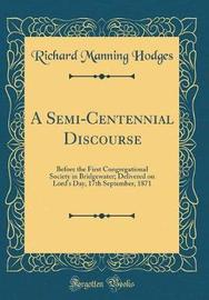 A Semi-Centennial Discourse by Richard Manning Hodges image
