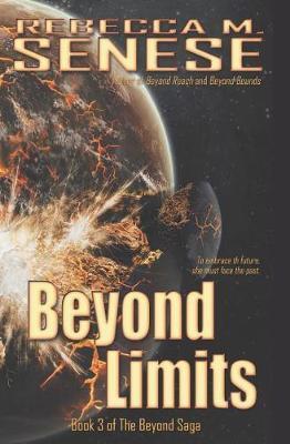 Beyond Limits by Rebecca M Senese