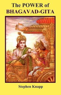 The Power of BHAGAVAD-GITA by Stephen Knapp image