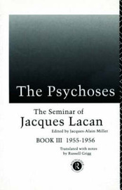 The Psychoses by Jacques Lacan