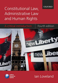 Constitutional Law, Administrative Law, and Human Rights: A Critical Introduction by Ian Loveland image