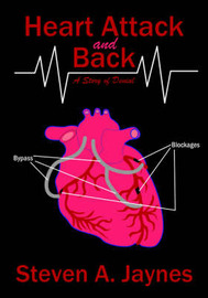 Heart Attack and Back by Steven A. Jaynes image